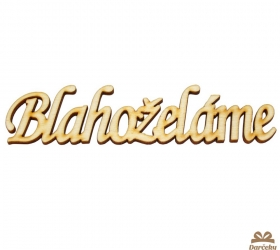 Drevený výsek BLAHOŽELÁME